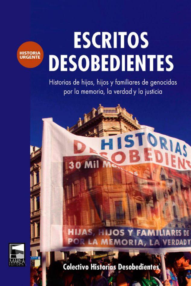 """Presentación del libro """"Escritos desobedientes"""""""